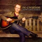 Re Creation 5099930672628 by Steven Curtis Chapman CD