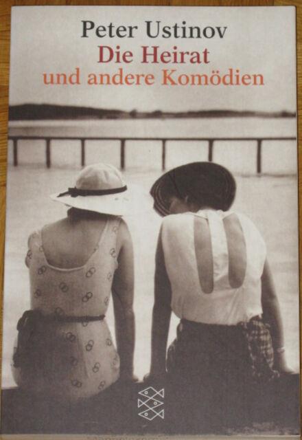 Peter Ustinov - Die Heirat und andere Komödien - Fischer Taschenbuch 2002