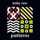 Baby Sees: Patterns by Award Publications Ltd (Board book, 2015)
