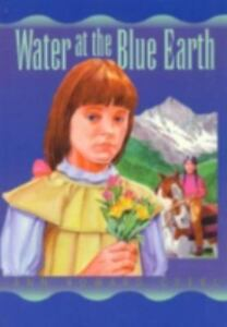 Water-at-the-Blue-Earth-Creel-Ann-Howard-Used-VeryGood