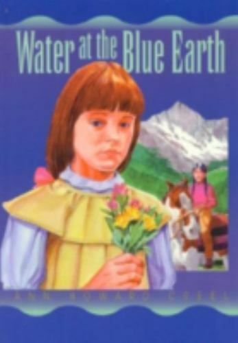 Water at the Blue Earth [ Creel, Ann Howard ] Used - VeryGood
