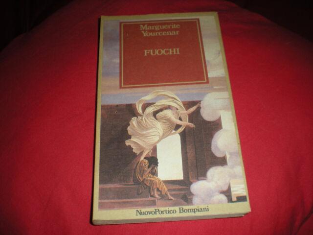 Fuochi Marguerite Yourcenar