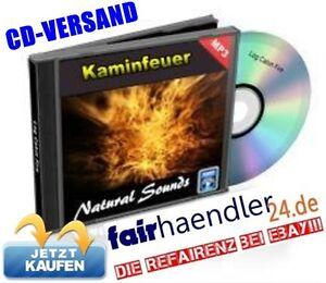 CD-VERSAND-KAMINFEUER-Geraeusche-natural-Nature-Sounds-Kamin-Feuer-12-E-Lizenz