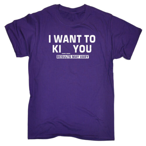 Want To Kill Kiss You Results May Vary T-SHIRT Husband Wife Gift birthday funny
