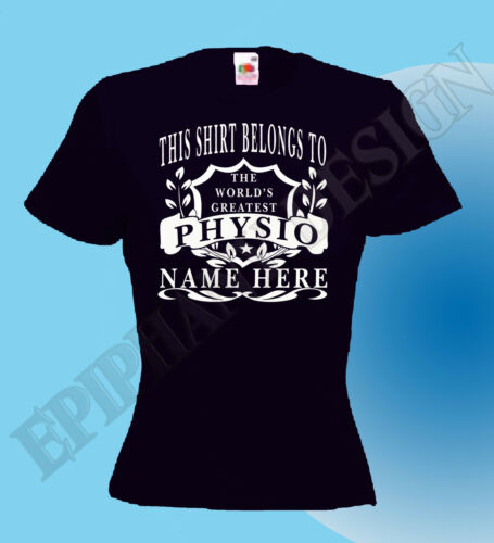 Physiotherapist The World/'s Greatest T-Shirt Personalised Add Your Name Best