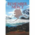 Remember Mercy 9781434320636 by Virginia Douglas Paperback