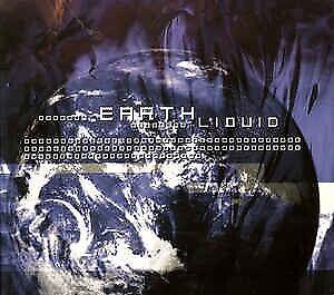Earth: Liquid, electronic