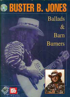BUSTER B. JONES song book w/ cd BALLADS & BARN BURNERS Guitar Tablature Country