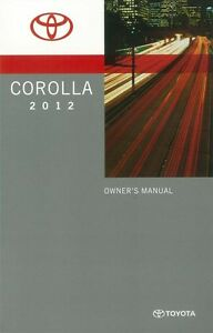 2012 toyota corolla owners manual user guide reference operator book rh ebay com toyota corolla 2012 owners manual toyota corolla 2012 service manual pdf