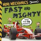 Mini Mechanics: Fast and Mighty by Tim Bugbird (Paperback / softback, 2011)