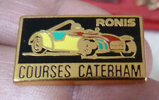 BEAU PIN'S VOITURE COURSES CATERHAM RONIS ZAMAC