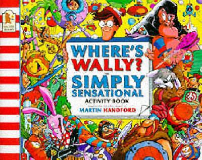 Where's Wally?: Simply Sensational Activity Book, Handford, Martin, Very Good Bo
