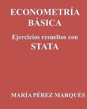 ECONOMETRIA BASICA. Ejercicios resueltos con STATA (Spanish Edition), Marqués, M