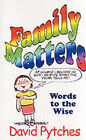 Family Matters by David Pytches (Paperback, 2002)