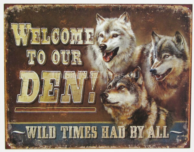 Wolves Welcome to Our Den TIN SIGN wild times wolf huskies metal bar decor 1984