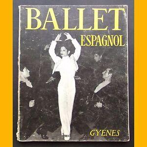 BALLET-ESPAGNOL-preface-Cocteau-Enriquet-Llovet-photographies-Juan-Gyenes-1956
