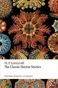 The-Classic-Horror-Stories-Oxford-World-039-s-Classics-by-Lovecraft-H-P-Paper