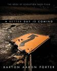 A Better Day Is Coming by Barton Aaron Porter (Paperback / softback, 2012)
