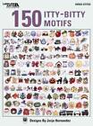 150 Itty-Bitty Motifs von Kooler Design Studio (EDT) (2009, Taschenbuch)