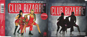 BROOKLYN BOUNCE Club Bizarre (2001) - CD 5 Track Single - Gaiberg, Deutschland - BROOKLYN BOUNCE Club Bizarre (2001) - CD 5 Track Single - Gaiberg, Deutschland
