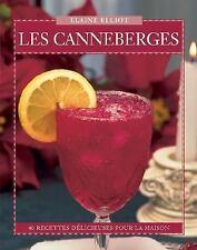 Les Canneberges: 40 Recettes Délicieuses pour la Maison (Flavours Cookbook)