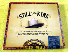 Still the King: Celebrating the Music of Bob Wills ~ New Music CD ~ Rare Country