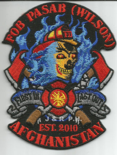 "fire patch - 2010 F.O.B Afghanistan 3.5/"" x 4.5/"" size Wilson Pasab"