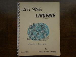 RARE Lets Make Lingerie Vintage BOOK Donna Jeane Johnson 1970 Fashion Mod 2nd Ed