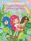Strawberry Shortcake's Easter Egg Hunt by Grosset & Dunlap (Paperback / softback, 2014)