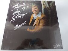 """THIS IS WHY I SING ROLAND 12"""" SEALED VINYL RELIGIOUS LP RECORD"""