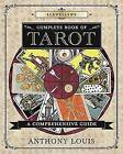 Llewellyn's Complete Book of Tarot: A Comprehensive Resource by Anthony Louis (Paperback, 2016)