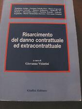 RISARCIMENTO DEL DANNO CONTRATTUALE ED EXTRACONTRATTUALE -vvaa- Giuffre'-1999