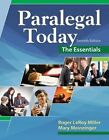 Paralegal Today: The Essentials by Roger Miller, Mary Meinzinger (Paperback, 2016)