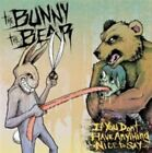 If You Don't Have Anything to Say... 0746105063624 by Bunny The Bear CD