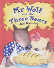 Mr.Wolf and the Three Bears by Jan Fearnley (Paperback, 2001)