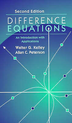 Difference Equations. An Introduction with Applications by Kelley, Walter G. (Un