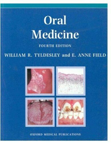 Oral Medicine (Oxford Medical Publications) By William R. Tyldesley, Anne E. Fi