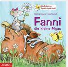 Fanni, die kleine Maus von Bettina Göschl (2011, Kunststoffeinband)