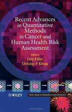 Recent Advances in Quantitative Methods in Cancer and Human Health Risk Assess…