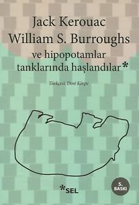JACK-KEROUAC-WILLIAM-BURROUGHS-THE-HIPPOS-WERE-BOILED-IN-THEIR-TANKS-TURKEY-EDN