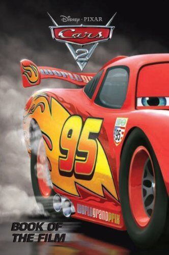 Disney Book of the Film Cars 2 By Parragon Books