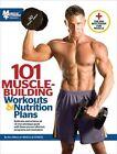 101 Muscle Building Workouts & Nutrition Plans by Triumph Books(Paperback / softback)