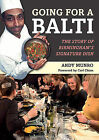 Going for a Balti: The Story of Birmingham's Signature Dish by Andy Munro (Paperback, 2015)