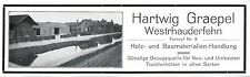 Hartwig Graepel Westrhauderfehn Holz- u. Baumaterialien Historische Reklame 1932
