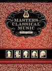 Masters Classical Music/Various (Box) (Dig) (CD, Jul-2009, Music Brokers)