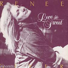 RENEE GEYER Love So Sweet / I've Got News For You OZ 45