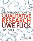An Introduction to Qualitative Research von Uwe Flick (2014, Taschenbuch)
