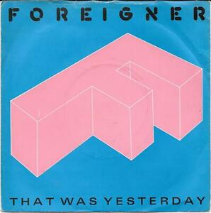 Foreigner-That-Was-Yesterday-7-034-Single