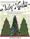 Silent Nights: 25 Holiday Coloring Patterns for Stress Relief and Mindfulness (8.5 X 11) by Diversion Publishing (Paperback / softback, 2015)