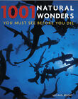 1001 Natural Wonders: You Must See Before You Die by Michael Bright (Paperback, 2005)